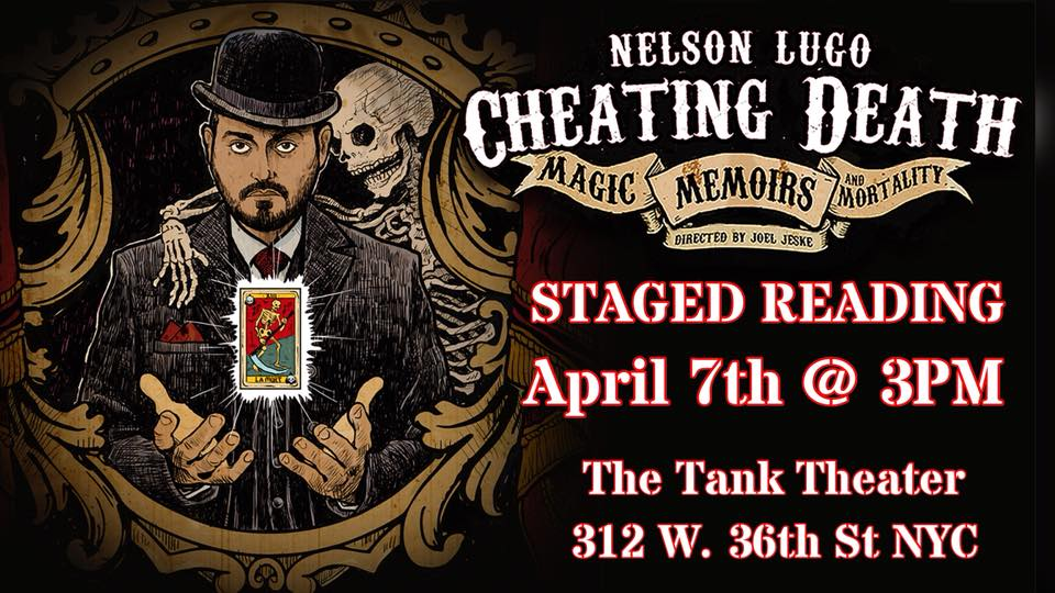 "Alum Fun Update: Nelson Lugo's ""Cheating Death: Magic, Memoirs"